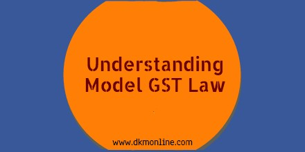 Understanding GST Law (Blog ii in the series)