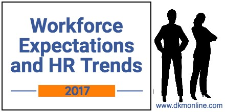 Workforce Expectations and HR Trends in 2017