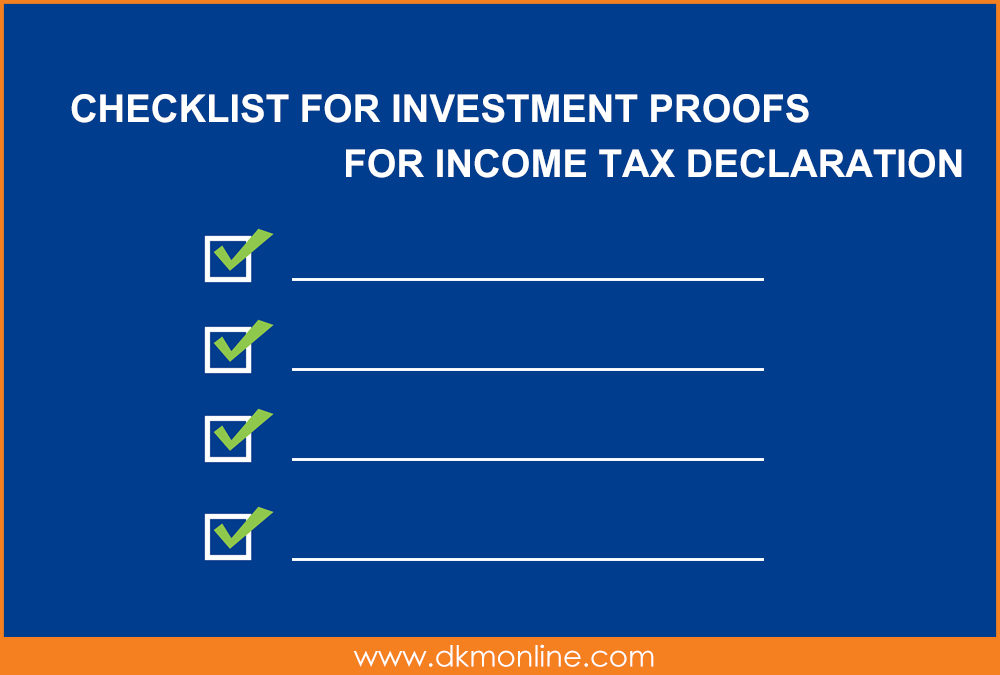 Checklist for Investment  Proofs for Income Tax Declaration
