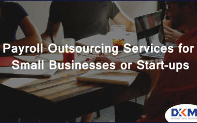 Payroll Outsourcing Services for Small Businesses or Start-ups