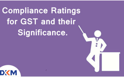 Compliance Ratings for GST and their Significance