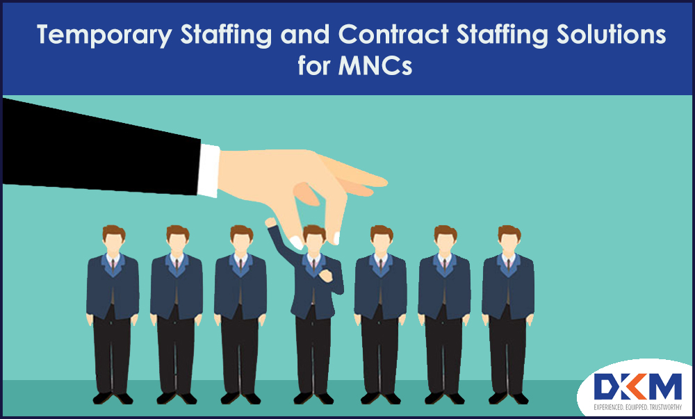 Temporary Staffing and Contract Staffing Solutions for MNCs