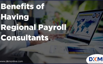 Benefits of Having Regional Payroll Consultants