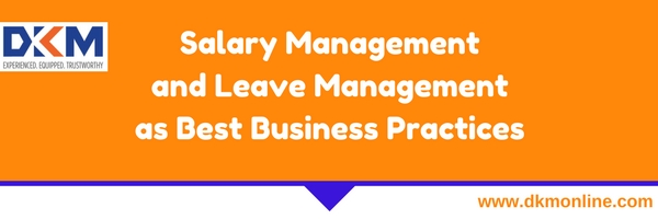 Salary Management and Leave Management as Best Business Practices