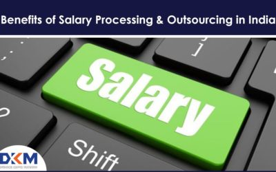 Benefits of Salary Processing & Outsourcing in India