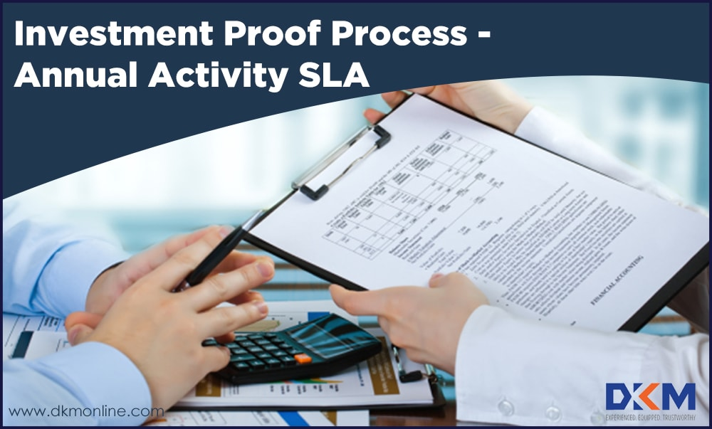 Investment Proof Process – Annual Activity SLA