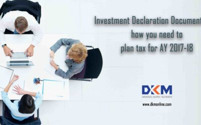 Investment Declaration Documents and how you need to plan tax for AY 2017-18